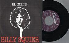 """BILLY SQUIER - The Stroke / My Kinda Lover, SG 7"""" SPAIN 1981"""