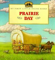 Prairie Day: Adapted from the Little House Books by Laura Ingalls Wilder (Hardba