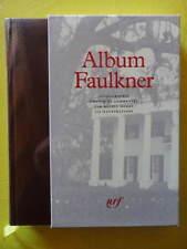 Album Pléiade Faulkner n° 34 1995 Michel Mohrt
