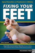 Fixing Your Feet : Prevention and Treatments for Athletes by John Vonhof...