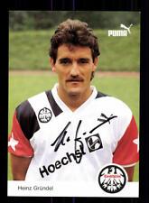 Heinz Gründel Autogrammkarte Eintracht Frankfurt 1990-91 Original Sign + A 73885