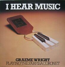 GRAEME WRIGHT - I HEAR MUSIC   -  LP (SIGNED)