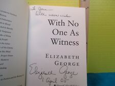 Elizabeth George WITH NO ONE AS WITNESS SIGNED Amer 1st ed hc HarperCollins 2005