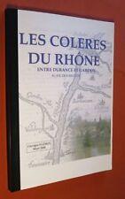 SUDRES G. Les Colères du Rhône entre Durance et Gardon au fil des siècles...