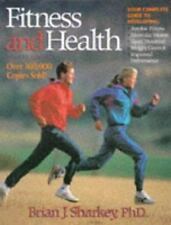 Fitness and Health by Sharkey, Brian J.; Sharkey, Brian J. Physiology of Fitnes