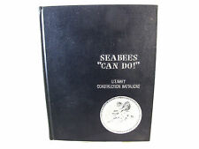 Seabees CAN DO History 1942 1967 Naval Construct MARVIN SHIELDS Medal Of Honor