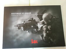 Heckler and Koch HK Sistemas De Armas Weapon Systems Militay Spanish Booklet New