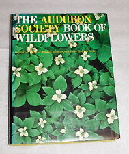 Audubon Society Book Wildflowers Walter H Hodge Les Line 1978 HC Reference