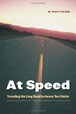 At Speed: Traveling the Long Road between Two Points