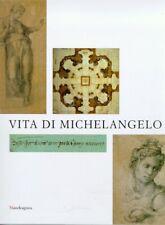 Vita di Michelangelo - Mandragora Firenze 2001