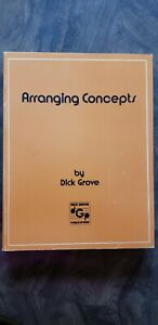 ARRANGING CONCEPTS By Dick Grove, Original, Fine Condition