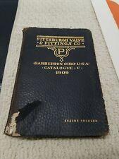 RARE 1909 PITTSBURGH VALVE & FITTING CO Catalogue C Iron Brass Steam Gas Illus.