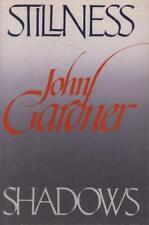 Stillness And Shadows(1st Edition Hardback Book)John Gardner-Alfred -Good