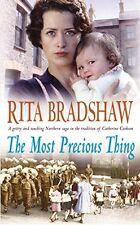 RITA BRADSHAW ___ THE MOST PRECIOUS THING __  BRAND NEW ___ FREEPOST UK
