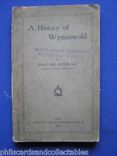 A History of Wymeswold by Sidney Pell Potter  ( with letter )  1916