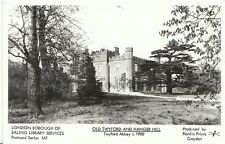 London Postcard - Old Twyford and Hanger Hill - Twyford Abbey c1900 -  BH4217