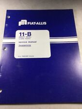 Fiat Allis 11-B Crawler Tractor (Direct Drive) Transmission Service Manual