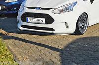 Noak Spoilerschwert Frontspoiler Lippe Cuplippe ABS für Ford B-MAX JK8 mit ABE