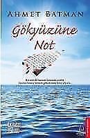 Gökyüzüne Not von Ahmet Batman (2016, Taschenbuch)