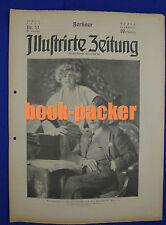 BERLINER ILLUSTRIRTE ZEITUNG 1924 Nr. 11: Tutenchamun - Ein ägypt. Königsgrab