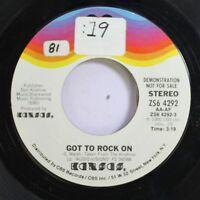 Rock Promo 45 Kansas - Got To Rock On / Got To Rock On On Kirshner