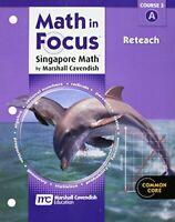 Singapore Math, Course 3: Reteach Book (Math in Focus) by Houghton Mifflin Harco