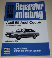Reparaturanleitung Audi 90 B2 Typ 81 + Coupe Frontantrieb, ab Baujahr 1984