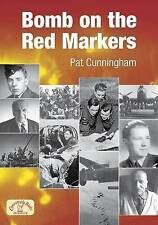 Pat Cunningham, Bomb on the Red Markers (Memories), Very Good Book