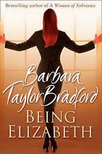 Being Elizabeth by Barbara Taylor Bradford (Paperback) New Book