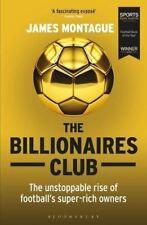 The Billionaires Club by James Montague