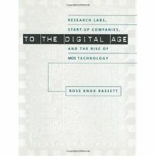 To the Digital Age: Research Labs, Start-up Companies, and the Rise of MOS Tech