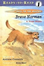 Brave Norman: A True Story (Pets to the Rescue)