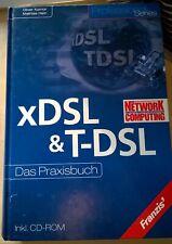 xDSL & T-DSL - Das Praxisbuch - Oliver Komor, Mathias Hein,  571 Seiten, mit CD