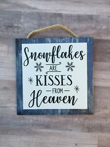"""Snowflakes are Kisses from Heaven Wooden Wall Sign.  Holiday, Winter, P254 8""""x8"""""""