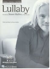"""SHAWN MULLINS """"LULLABY"""" SHEET MUSIC-PIANO VOCAL/GUITAR-TRANSCRIBED CHORDS-NEW!!"""