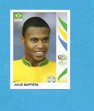 PANINI-GERMANY 2006-Figurina n.388- JULIO BAPTISTA - BRASILE -NEW BLACK