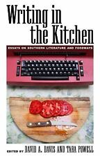Writing in the Kitchen : Essays on Southern Literature and Foodways (2016,...