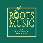 Various Artists - Roots Music (An American Journey, 2001)