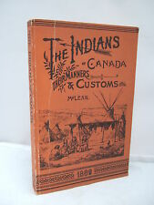 The Indians - Their Manners & Customs by John McLean - 1889 Facsimile