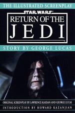 Illustrated Screenplay: Star Wars: Episode 6: Return of the Jedi-ExLibrary
