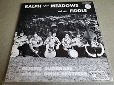 "Ralph ""Joe"" Meadows and his Fiddle Rejoins Bluegrass W/The Goins Brothers Lp"