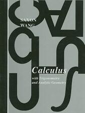 Calculus With Trigonometry and Analytic Geometry , Saxon, John