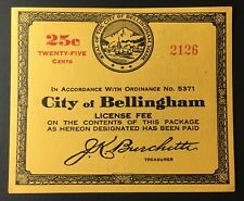Washington State Revenue - 25 cents City of Bellingham Beer Tax - Promo on Back