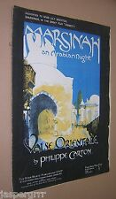 "1911. ""MARSINAH AN ARABIAN NIGHT"". VALSE ORIENTALE. KISMET. SHEET MUSIC SCORE."