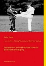 NEW Ju-Jutsu Straßenkampftechniken (German Edition) by Stefan Wahle