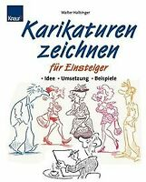 Karikaturen zeichnen für Einsteiger von Halbinger, Walter | Buch | Zustand gut