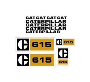 Caterpillar 615 Scraper Elevating Decal Set Tractor Stickers 3M Vinyl Grader CAT