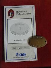 GÖDE POLIZEIABZEICHEN - KRIMINALPOLIZEI BADEN + ZERTIFIKAT 0122