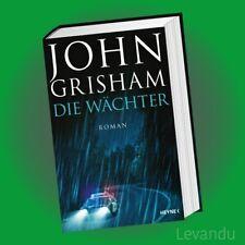 DIE WÄCHTER | JOHN GRISHAM | Roman - Krimi (Gebundene Ausgabe) - NEU