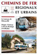 CHEMINS de FER RÉGIONAUX et URBAINS - N° 240 (1993 - 6) (FACS - CFRU) (Train)